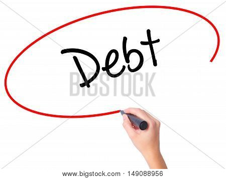 Women Hand Writing Debt With Black Marker On Visual Screen