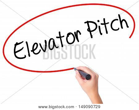 Women Hand Writing Elevator Pitch With Black Marker On Visual Screen