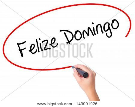 Women Hand Writing Felize Domingo (happy Sunday In Spanish/portuguese)  With Black Marker On Visual