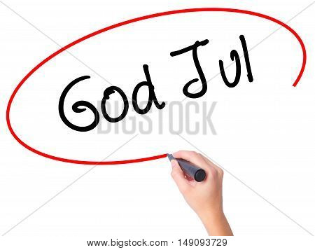 Women Hand Writing God Jul  (merry Christmas In Swedish) With Black Marker On Visual Screen