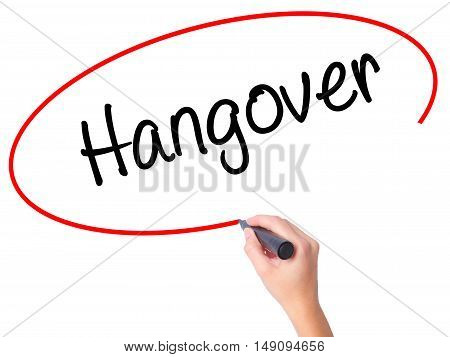 Women Hand Writing Hangover With Black Marker On Visual Screen