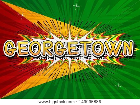Georgetown - Comic book style text on comic book abstract background.