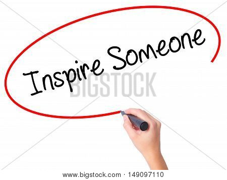 Women Hand Writing Inspire Someone  With Black Marker On Visual Screen
