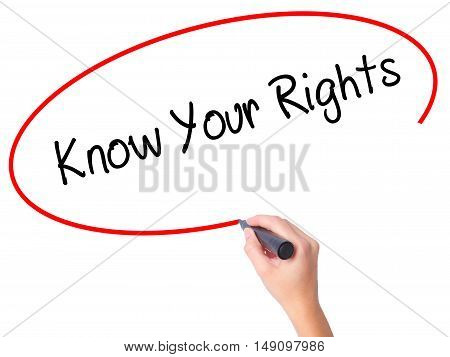 Women Hand Writing Know Your Rights With Black Marker On Visual Screen