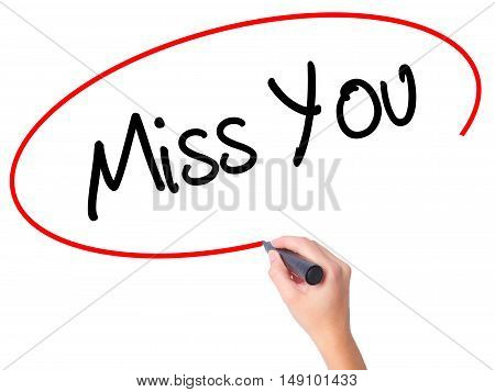 Women Hand Writing Miss You With Black Marker On Visual Screen