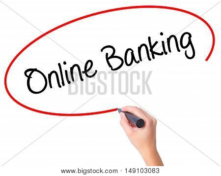 Women Hand Writing Online Banking With Black Marker On Visual Screen