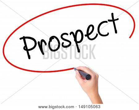 Women Hand Writing Prospect With Black Marker On Visual Screen