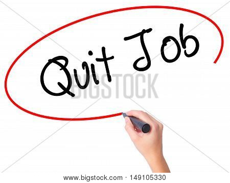 Women Hand Writing Quit Job With Black Marker On Visual Screen