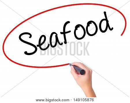 Women Hand Writing Seafood With Black Marker On Visual Screen