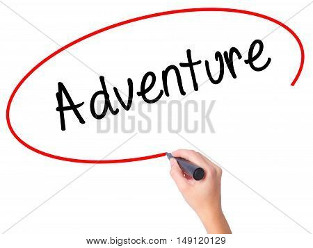 Women Hand Writing Adventure With Black Marker On Visual Screen