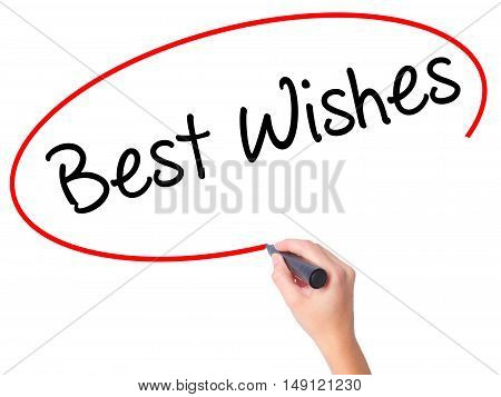 Women Hand Writing Best Wishes  With Black Marker On Visual Screen