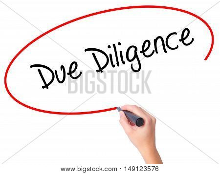 Women Hand Writing Due Diligence With Black Marker On Visual Screen