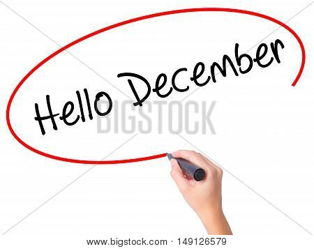 Women Hand Writing Hello December No With Black Marker On Visual Screen