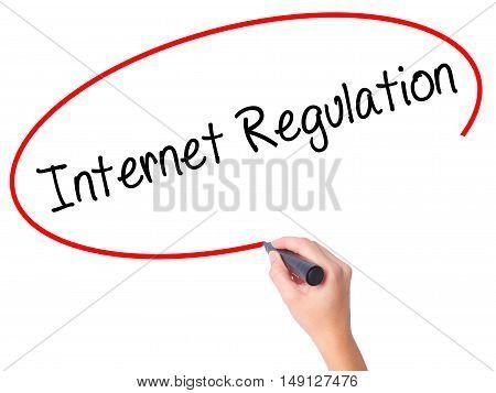 Women Hand Writing Internet Regulation With Black Marker On Visual Screen