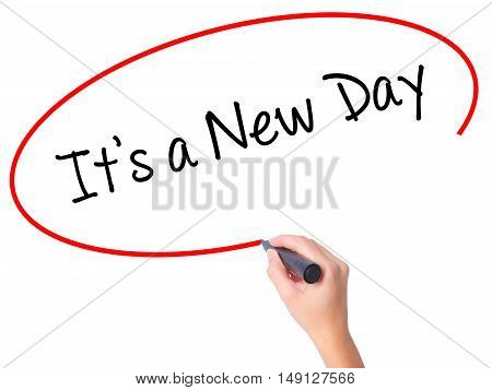 Women Hand Writing It's A New Day With Black Marker On Visual Screen