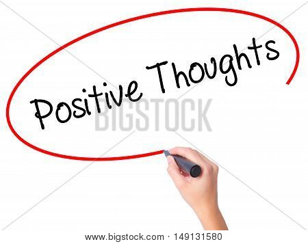 Women Hand Writing Positive Thoughts With Black Marker On Visual Screen