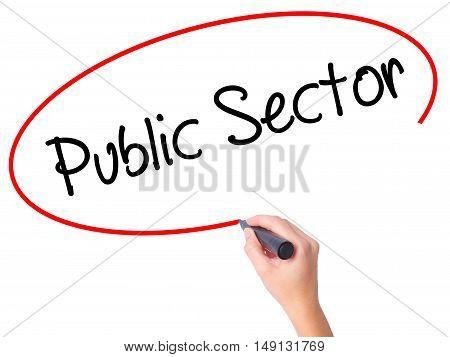 Women Hand Writing Public Setor With Black Marker On Visual Screen.