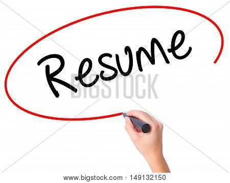 Women Hand Writing Resume With Black Marker On Visual Screen