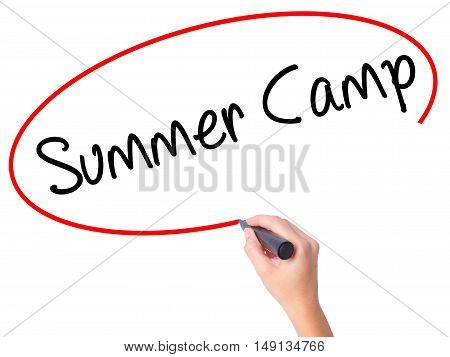 Women Hand Writing Summer Camp With Black Marker On Visual Screen
