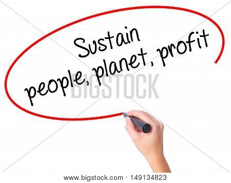 Women Hand Writing Sustain, People, Planet, Profit With Black Marker On Visual Screen