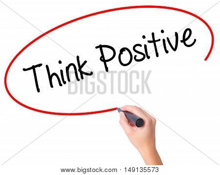 Women Hand Writing Think Positive With Black Marker On Visual Screen