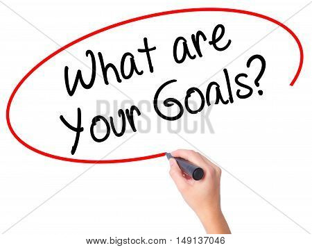 Women Hand Writing What Are Your Goals?  With Black Marker On Visual Screen