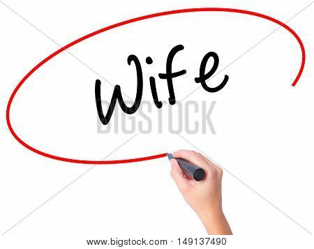 Women Hand Writing Wife With Black Marker On Visual Screen