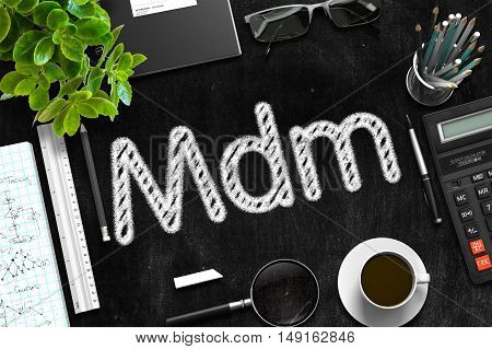 Black Chalkboard with Handwritten Business Concept - Mdm - on Black Office Desk and Other Office Supplies Around. Top View. 3d Rendering.