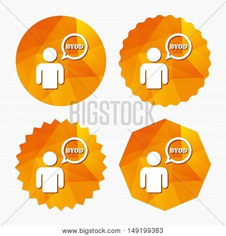 BYOD sign icon. Bring your own device symbol. User with speech bubble. Triangular low poly buttons with flat icon. Vector