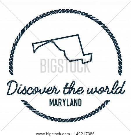 Maryland Map Outline. Vintage Discover The World Rubber Stamp With Maryland Map. Hipster Style Nauti