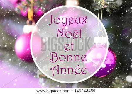 Christmas Tree With Rose Quartz Balls. Close Up Or Macro View. Snowflakes For Winter Atmosphere. French Text Joyeux Noel Et Bonne Annee Means Merry Christmas And Happy New Year