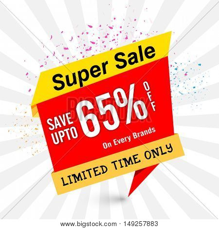 Super Sale Tag with 65% Discount Offer on Every Brands for Limited Time Only, Can be used as Poster, Banners or Flyer design.