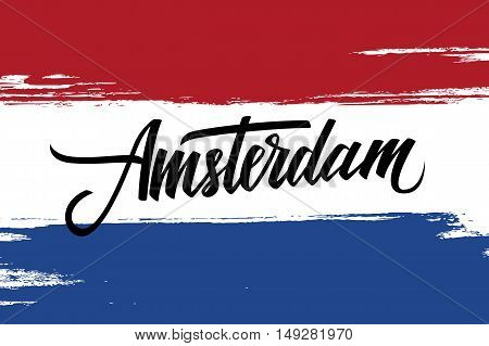 Handwritten inscription Amsterdam and brush strokes in colors of the national flag of Netherlands. Hand drawn lettering. Calligraphic element for your design. Vector illustration.