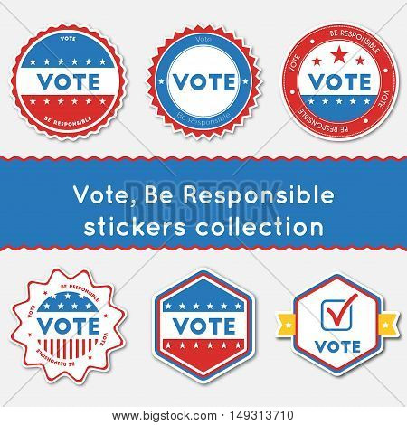 Vote, Be Responsible Stickers Collection. Buttons Set For Usa Presidential Elections 2016. Collectio