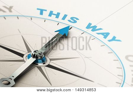 3D illustration of a compass with needle pointing the right way good direction concept. Blue and brown tones