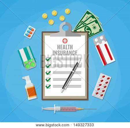 Health insurance form with pen. Filling medical documents. Syringe, drugs, money. vector illustration in flat style
