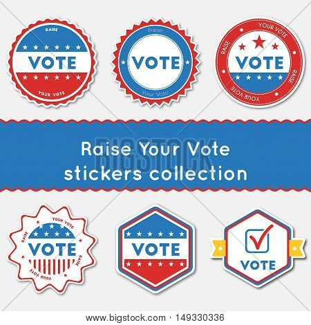 Raise Your Vote Stickers Collection. Buttons Set For Usa Presidential Elections 2016. Collection Of