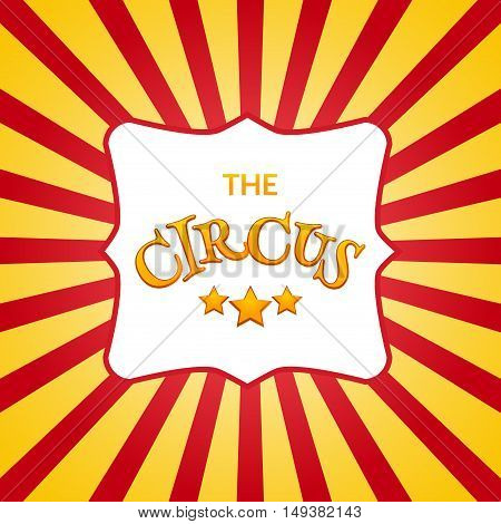 Classic circus poster design template. Circus background design.