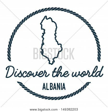 Albania Map Outline. Vintage Discover The World Rubber Stamp With Albania Map. Hipster Style Nautica