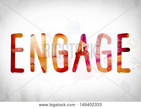 Engage Concept Watercolor Word Art