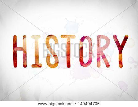 History Concept Watercolor Word Art