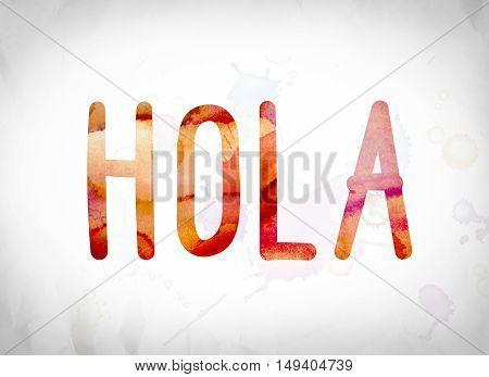 Hola Concept Watercolor Word Art