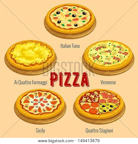 Pizza. Italian cuisine menu card placard. Vector icons of pizza types Italian Tuna, Veronese, Ai Quattro Formaggi, Sicily, Quattro Stagioni for restaurant, pizzeria banner