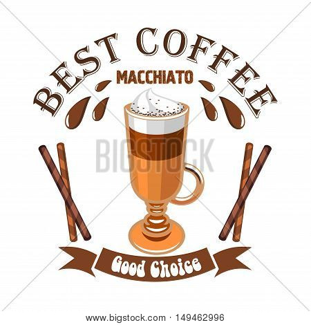 Macchiato coffee. Cafe emblem. Glass cup with layered coffee drink macchiato, cinnamon sticks and brown ribbon. Vector template for cafeteria menu, coffee shop signboard
