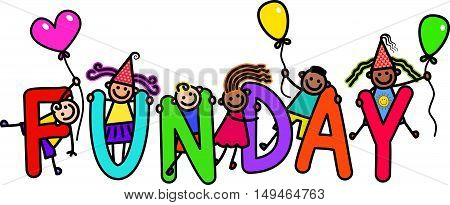 A group of happy stick children climbing over letters of the alphabet that spell out the word FUNDAY.