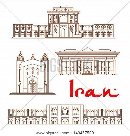 Iran vector thin line icons of Ali Qapu Palace, Saint Sarkis Cathedral, Chehel Sotoun, Si-o-seh pol bridge. Historic architecture buildings, landmarks sightseeings, showplaces symbols for print, souvenirs, postcards, t-shirts