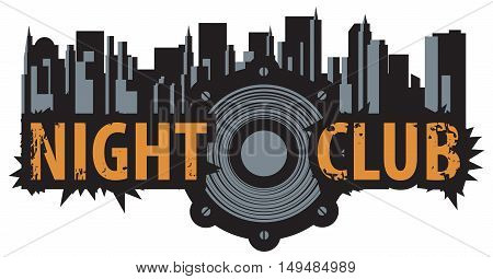vector logo for a night club with speaker over modern city background