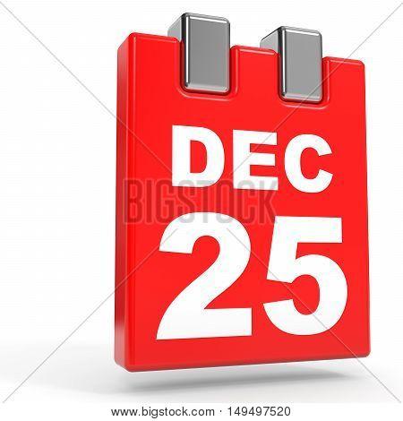 December 25. Calendar On White Background.
