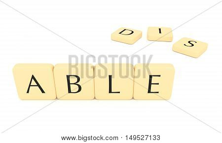 Letter tiles: able or disable 3d illustration isolated on white