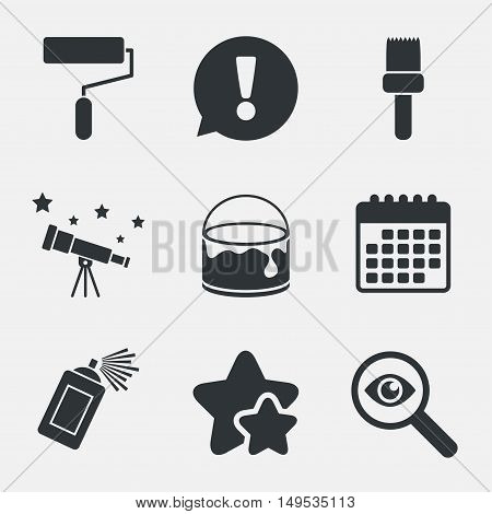 Painting roller, brush icons. Spray can and Bucket of paint signs. Wall repair tool and painting symbol. Attention, investigate and stars icons. Telescope and calendar signs. Vector